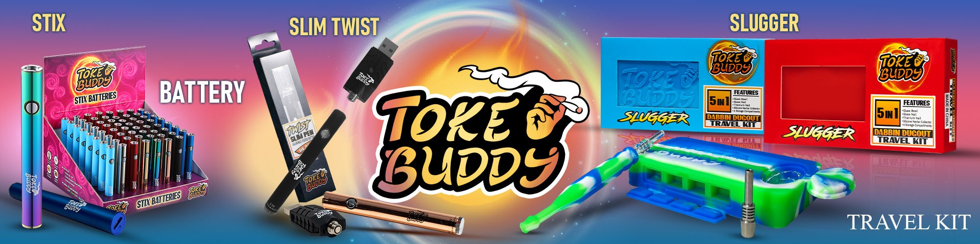 Toke Buddy Products, Stix BatterIes, Slim Twist Batteries, and Slugger Dabbin Dugout Kit